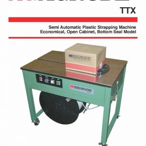 TTX Semi-automatic Plastic Strapping Machine | Signode Canada