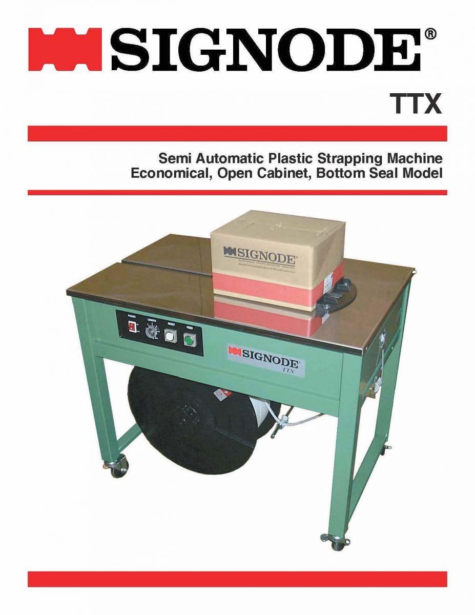 TTX Semi-automatic Plastic Strapping Machine   Signode Canada